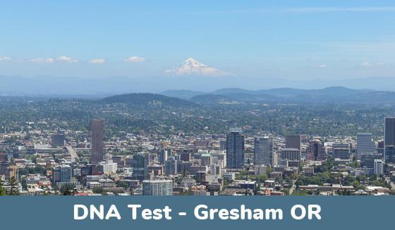 Gresham OR DNA Testing Locations