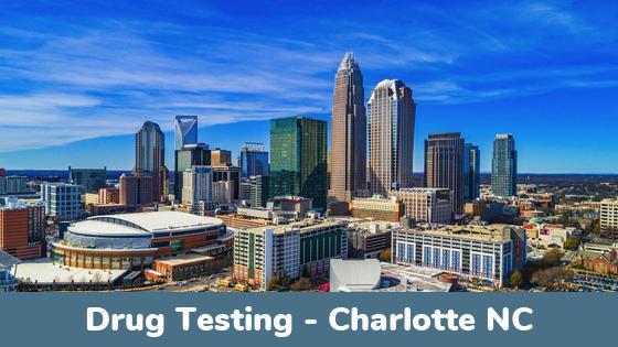 Charlotte NC Drug Testing Locations