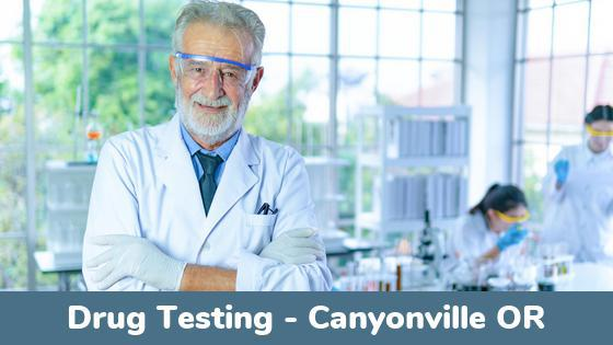 Canyonville OR Drug Testing Locations