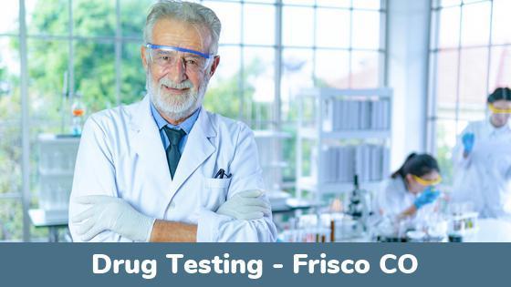Frisco CO Drug Testing Locations