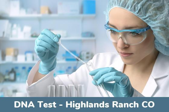 Highlands Ranch CO DNA Testing Locations